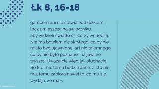 #Ewangelia   24 września 2018   (Łk 8, 16-18)