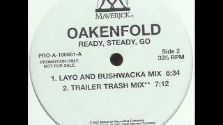 PAUL OAKENFOLD - Ready, Steady, Go (Layo & Bushwacka rmx) (2002)