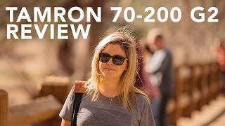 TAMRON 70-200MM f2.8 VC G2 REVIEW & FIELD TEST