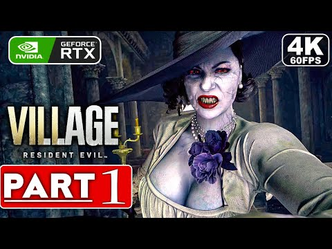 RESIDENT EVIL 8 VILLAGE PC Gameplay Walkthrough Part 1 [4K 60FPS RTX 3090] Demo - No Commentary