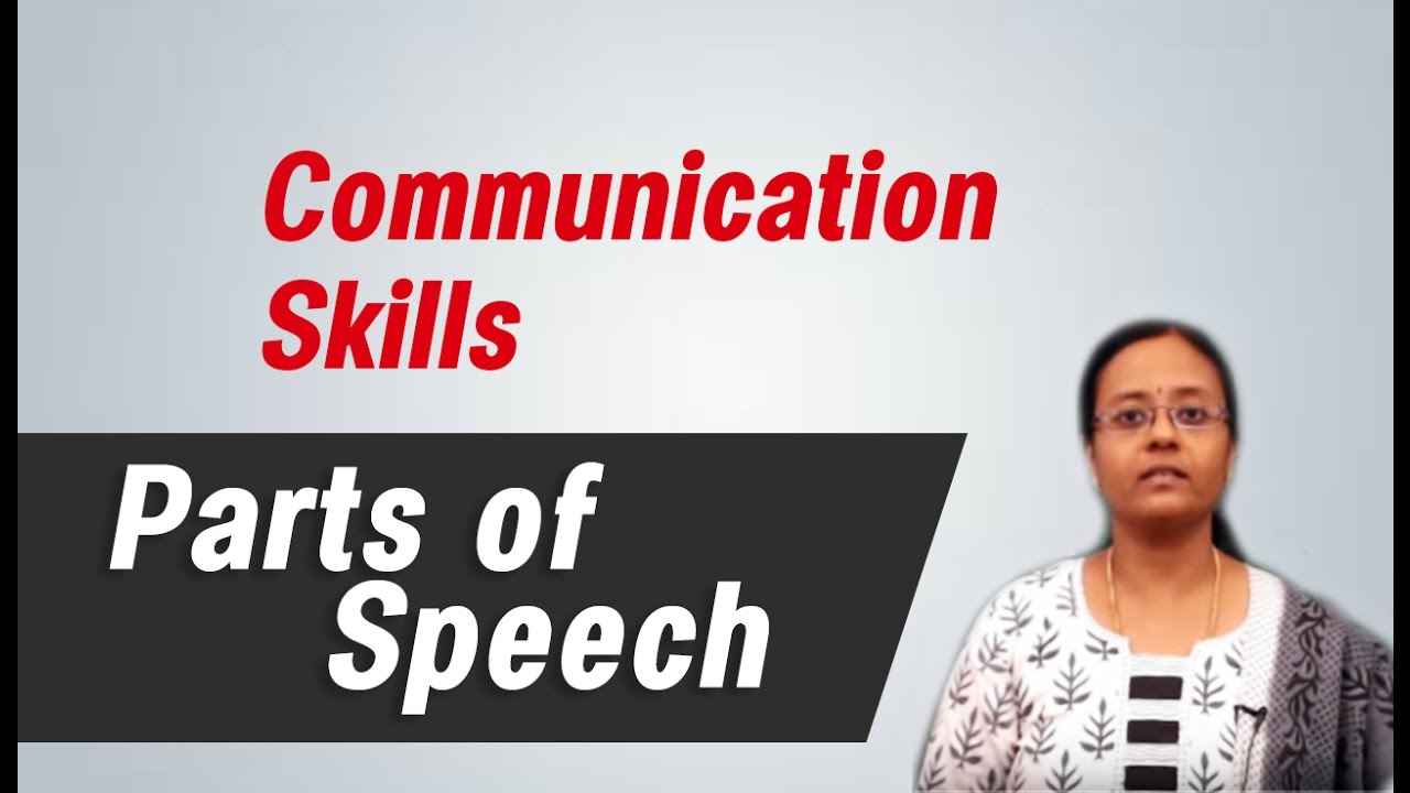 Parts of Speech :Best English grammar & communication skills tips