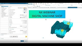 Webinar NX Digital Machine Shop (Recorded)