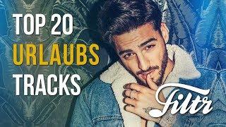 Baixar FILTR   TOP 20 Urlaubstracks: Little Mix, Maluma, J. Balvin, DJ Khaled uvm.