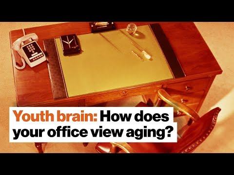 Youth brain: How does your office view aging? | Dave Asprey