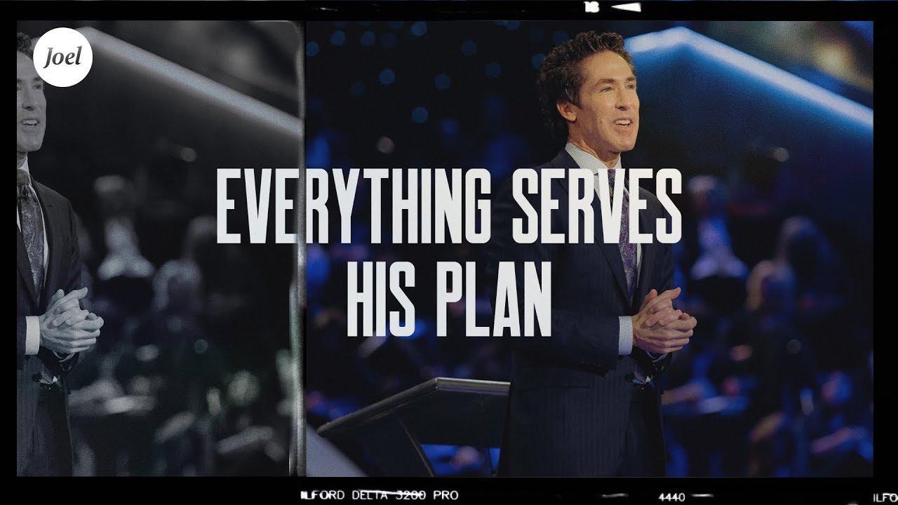 Download Everything Serves His Plan | Joel Osteen