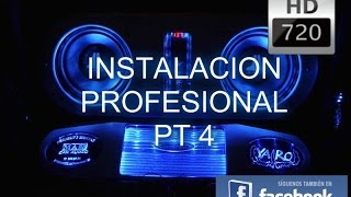 InstalaciÓn Profesional Pt 4 (final) Hd