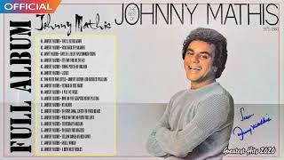 Johnny Mathis Greatest Hits Full Album - Best Songs Of Johnny Mathis