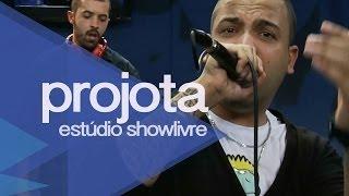 """""""A rezadeira"""" - Projota no Estúdio Showlivre 2013"""