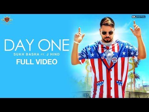 DAY ONE - Sukh Basra (OFFICIAL VIDEO) J Hind | Deep Jandu