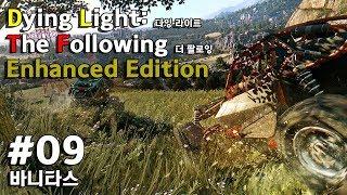Dying Light: The Following – Enhanced Edition_다잉라이트 더 팔로잉 인핸스드 에디션: #09 바니타스 (메인 스토리)