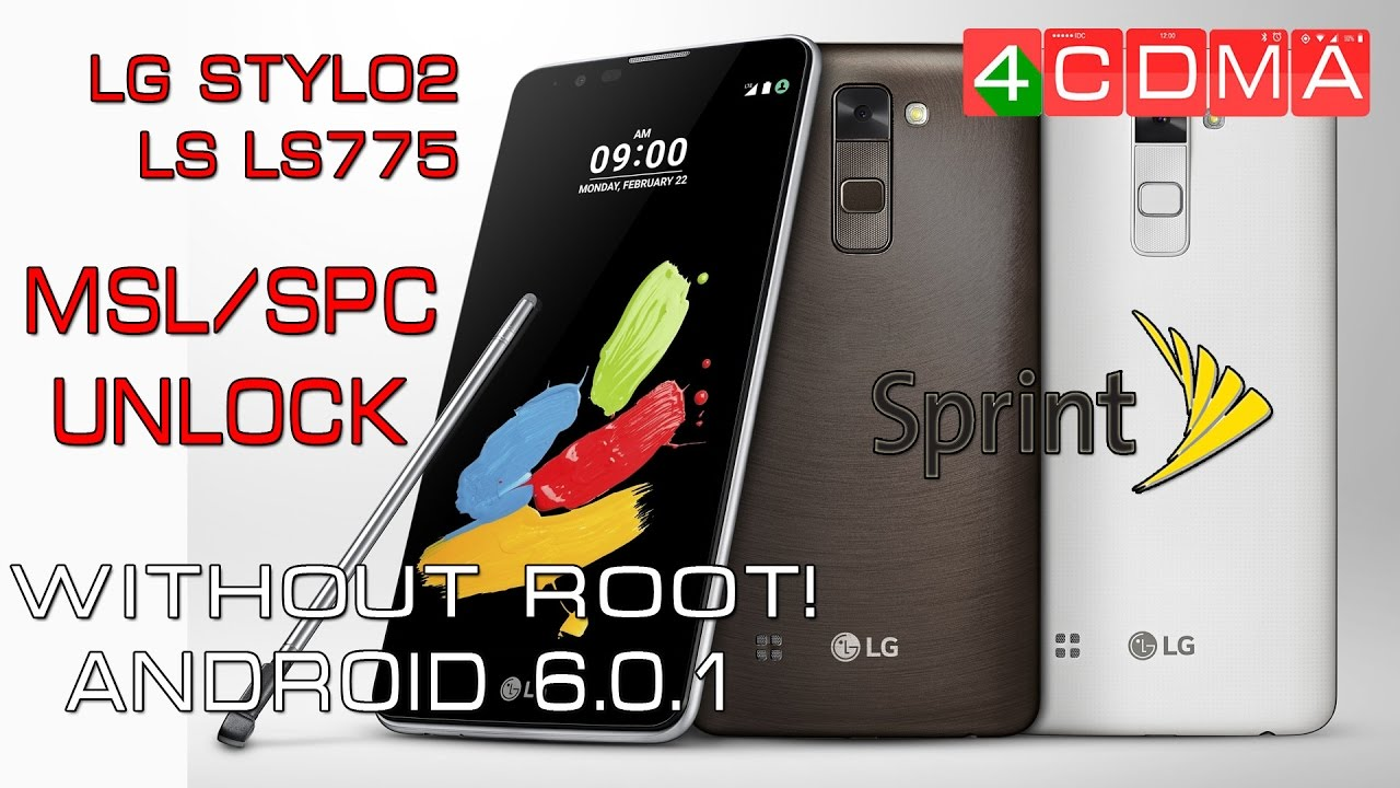 How to READ & UNLOCK MSL/SPC Code on LG Stylo2 LS775 Sprint | Android 6 0 1