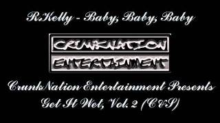 R.Kelly - Baby, Baby, Baby (Chopped & Screwed)