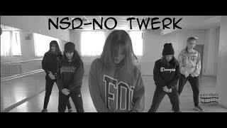 NSD-No Twerk