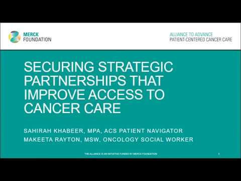 Securing Strategic Partnerships that Improve Access to Cancer Care