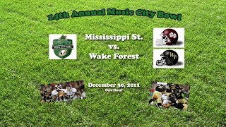 2011 Music City Bowl (Mississippi St. v Wake Forest) One Hour
