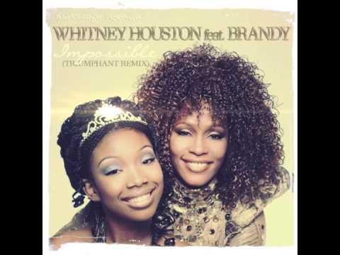 Whitney Houston feat. Brandy - Impossible (Triumphant Club Remix)