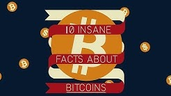 Top 10 Amazing Facts About Bitcoin