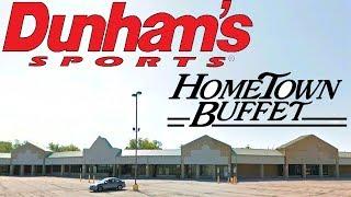 ABANDONED SHOPPING CENTER! Home Town Buffet / Dunham's Sporting Goods