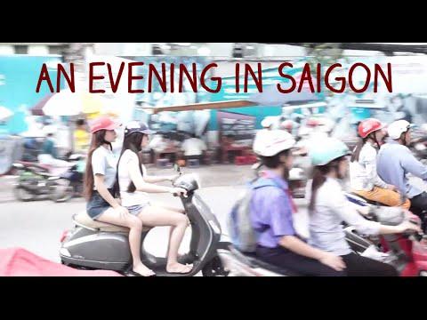 An Evening in Saigon (Ho Chi Minh City)