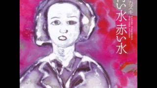 artist:Kazuki Tomokawa album:Blue Water, Red Water (2008) song:W...