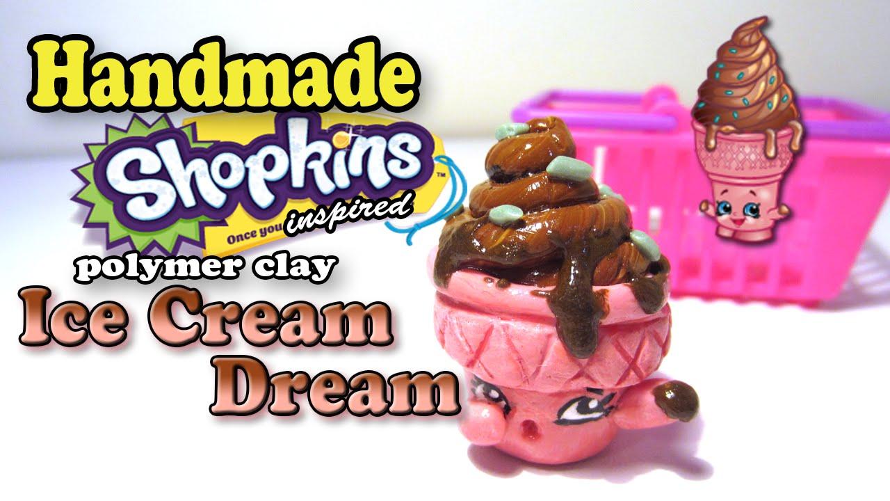 Season 2 Shopkins: How To Make Ice Cream Dream Polymer Clay ...
