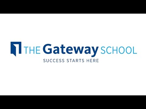 The Gateway School - Voices from Our Community
