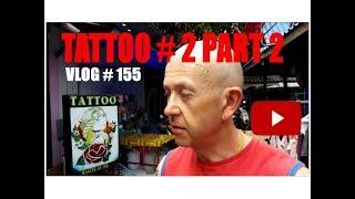 Tattoo # 2 Part 2 Soi 7 Pattaya Thailand
