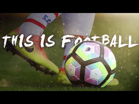 This Is Football 2017  HD
