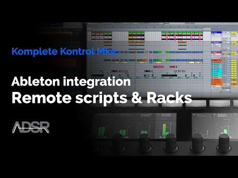 Komplete Kontrol mk2 - Ableton Integration: Setting up remote scripts & Instrument racks