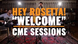 Watch Hey Rosetta Welcome video