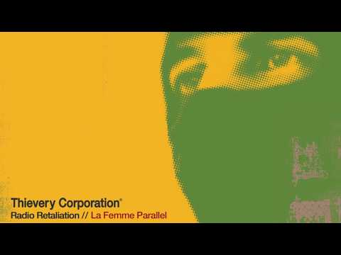 Thievery Corporation - La Femme Parallel [Official Audio]