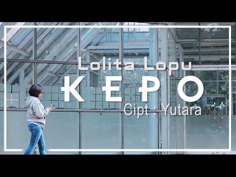 LOLITA LOPU-Kepo (Official Music Video)