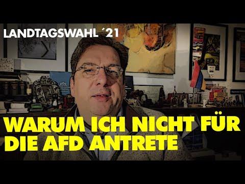 Landtagswahl ´21 - Warum ich nicht für die AfD antrete