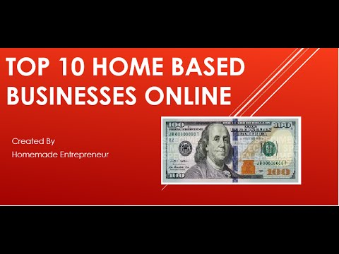 Top 10 Home Based Businesses Online