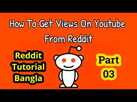 Reddit Tutorial Bangla: How To Get Youtube Views From Reddit