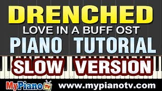 [Slow Version] Wanting Qu - Drenched [Piano Tutorial @ 50% speed] Mp3
