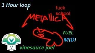 [Vinesauce Joel] Metallica Fuel | Midi Cover 1 Hour Loop