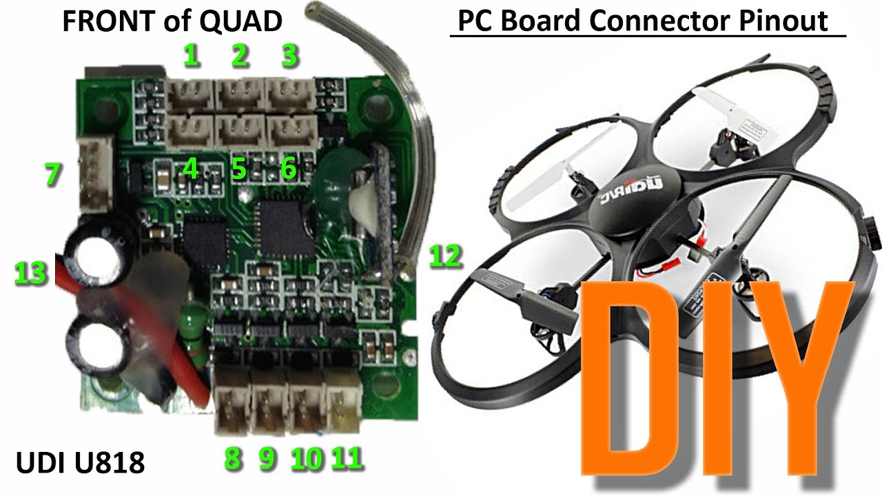 UDI Quadcopter PC Board Connector Pinout - U818A DroneTube Repair ...