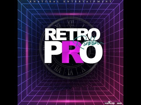 Retro Pro Riddim Mix (2020) {Knatural Ent} By C_Lecter