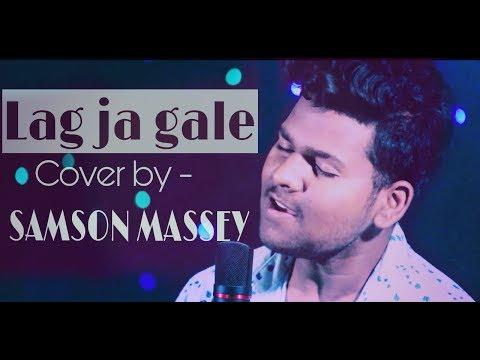 lag-ja-gale- -cover-by---samson-massey- -sanam-puri-  