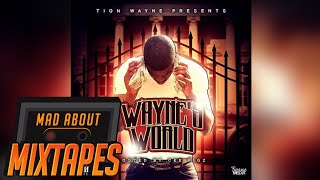 Tion Wayne - Wanna See Me Down [Waynes World]