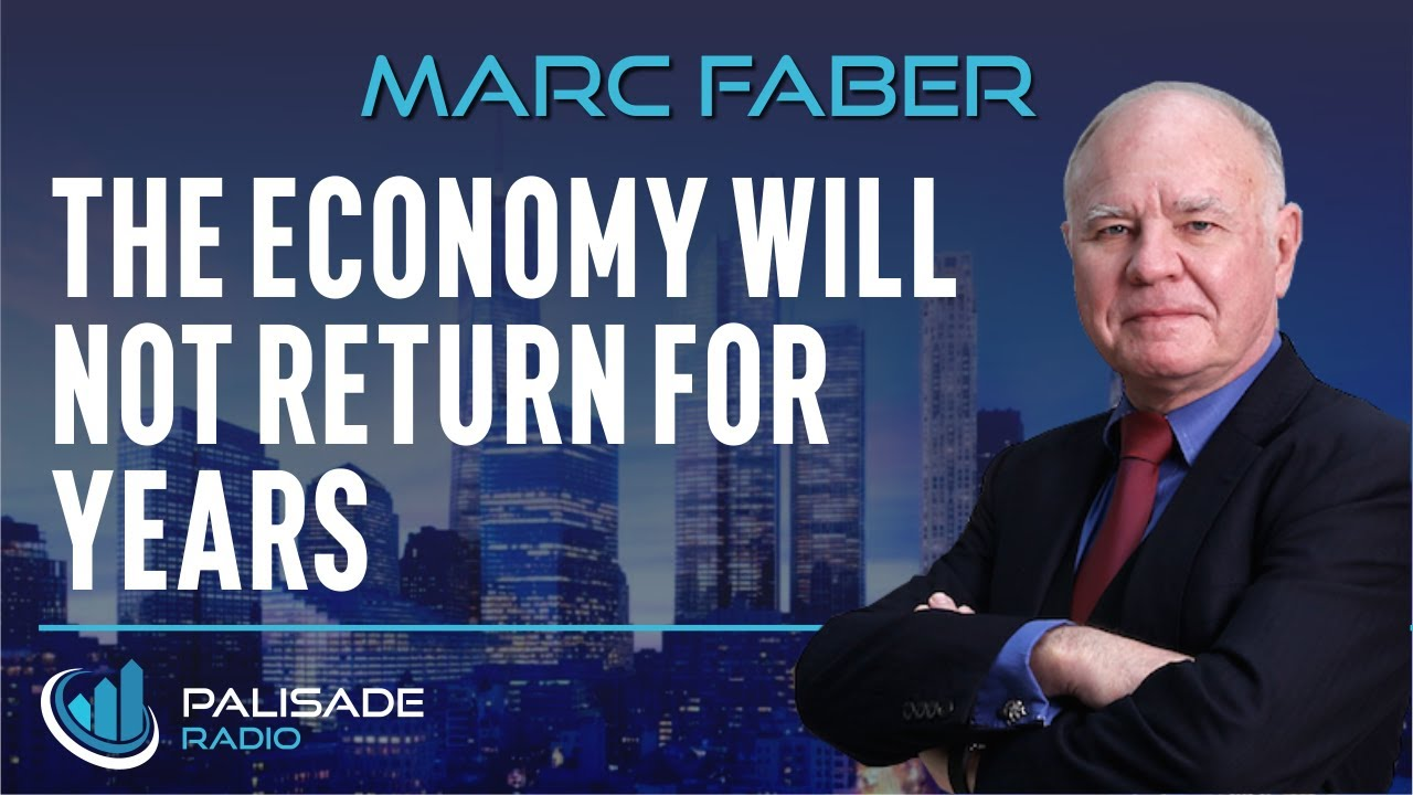 Marc Faber: The Economy Will Not Return for Years - YouTube