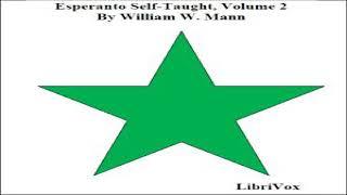 Esperanto Self-Taught with Phonetic Pronunciation, Volume 2 | William W. Mann | Language learning