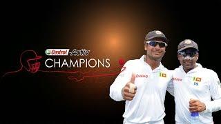 Castrol Activ Champions: Kumar Sangakkara and Mahela Jayawardene