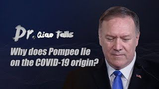 Why does Pompeo lie on the COVID-19 origin?