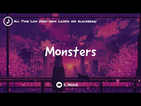 [°•Nightcore•°] All Time Low: Monsters (feat. Demi Lovato and blackbear)