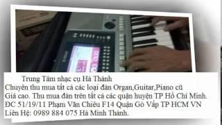 Thu mua đàn Organ Yamaha Psr 2100,2000,1500 tại quận 7 TP Hồ Chí Minh 0989 884 075