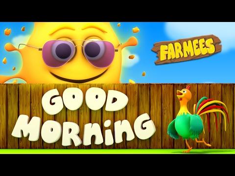 Good Morning Song | Nursery Rhymes Farmees | Kids Songs | Baby Rhymes | Childrens Videos