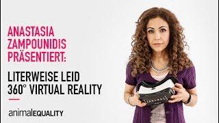 Literweise Leid - iAnimal mit Anastasia Zampounidis (360° VR)