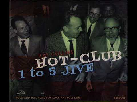 RAY COLLINS' HOT CLUB - Bugs in My Teeth # Hot